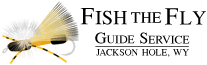 Jackson Hole Wyoming Fly Fishing Guide Service